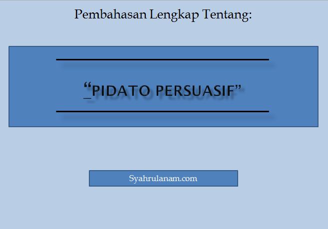 contoh pidato persuasif